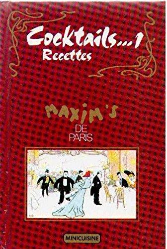 Cocktails. Recettes - Maxim's de Paris: Collectif,