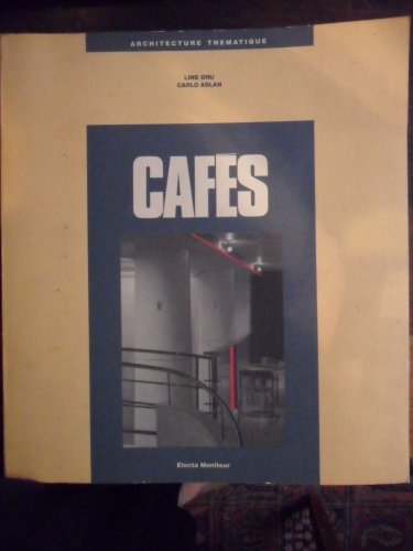 9782866530556: Les cafes (Architecture thematique) (French Edition)