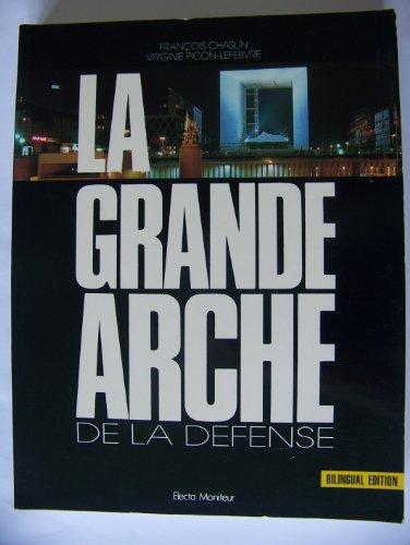 La Grande Arche de la Défense: François Chaslin Virginie Picon-Lefebvre