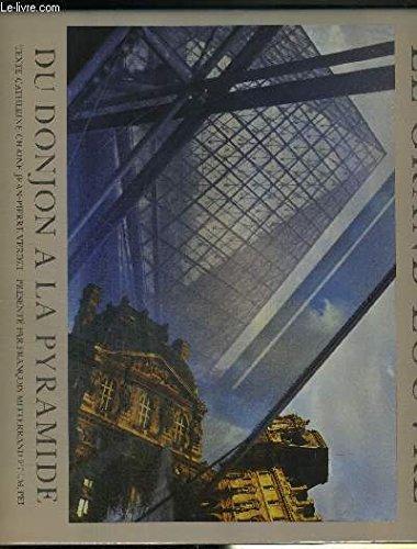Le Grand Louvre: MeÌ tamorphose d'un museÌ e, 1981-1993 (French Edition)