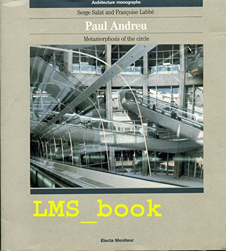 PAUL ANDREU. Edition en anglais Metamorphosis of: Labbé