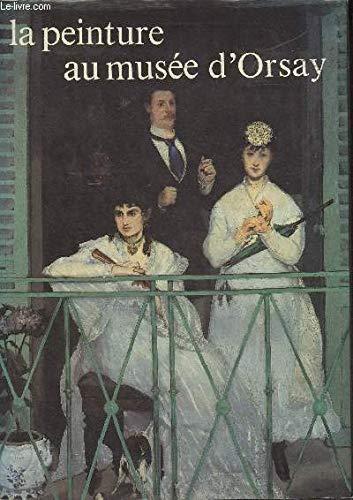 9782866560270: La peinture au musée d'Orsay