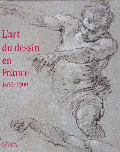 9782866560461: L'Art du dessin en France : 1400-1900, collection du Nationalmuseum de Stockholm