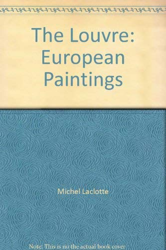 9782866560515: The louvre / european paintings (Le Louvre)