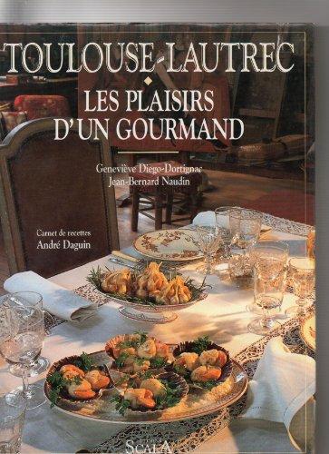 9782866560966: Toulouse Lautrec, Les Plaisirs d'un Gourmand