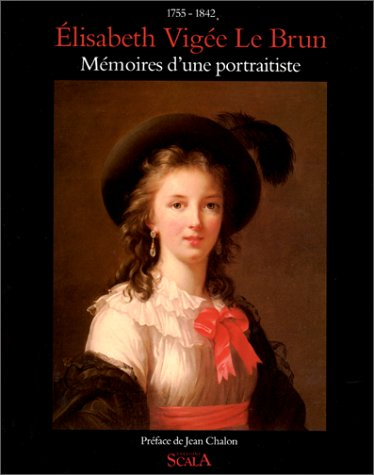 9782866561680: Mémoires d'une portraitiste : 1755-1842 (Memoires Illustres)