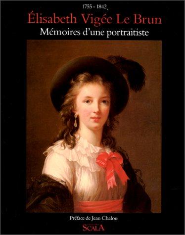 9782866561680: Mémoires D'une Portraitiste, 1755 1842