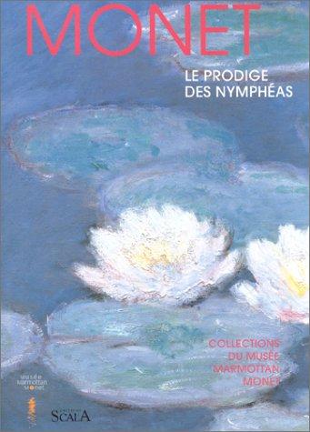 Monet - Le Prodige Des Nympheas (French Edition)