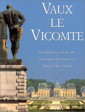 Vaux-le-Vicomte (2866563107) by Pérouse de Montclos, Jean-Marie; Fessy, Georges; Fumaroli, Marc