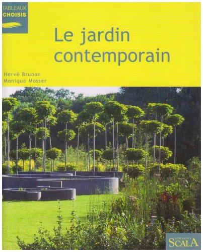9782866563752: Le jardin contemporain : Renouveau, expériences et enjeux