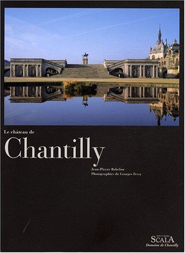 9782866564131: Le château de Chantilly