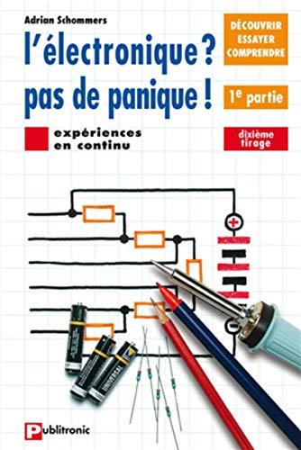 9782866610326: Electronique ? pas de panique (French Edition)