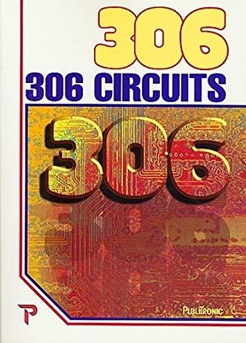 9782866611071: 306 CIRCUITS. (PUBLIT ELEKTOR)