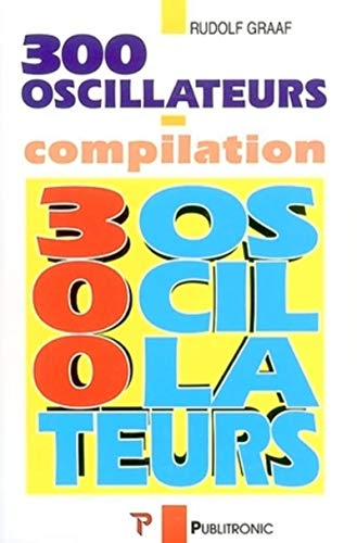 300 OSCILLATEURS-COMPILATION: GRAAF R