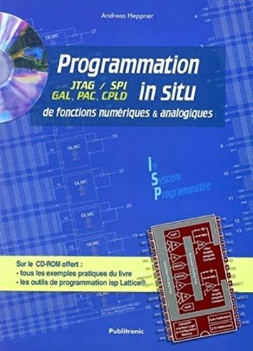 """""""programmation in situ de fonctions numeriques et analogiques ; jtag/spi, gal, pac, cpld ..."""