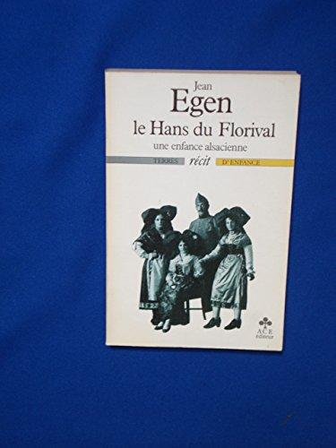 9782866640217: Le Hans du Florival: Une enfance alsacienne : récit (Terres d'enfance) (French Edition)