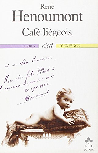 9782866640224: Cafe liegeois: Recit (Terres d'enfance) (French Edition)