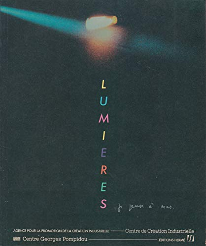 9782866650100: Lumieres je pense a vous / [exposition paris 3 juin-5 aout 1985] centre de creation industrielle
