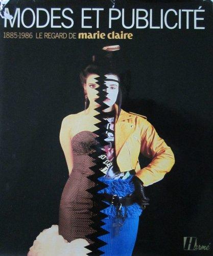 9782866650230: Modes et publicite, 1885-1986: Le regard de Marie Claire (French Edition)