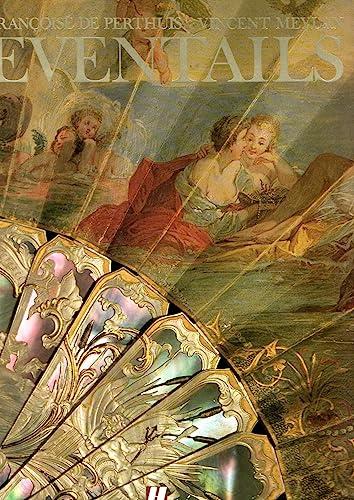 Eventails: De Perthuis, Francoise; Meylan, Vincent