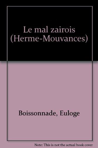 9782866651244: Le mal zaïrois (Hermé-Mouvances) (French Edition)