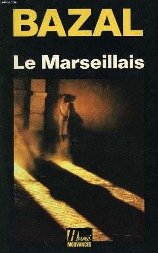 9782866651497: Le Marseillais