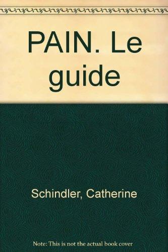 9782866652067: PAIN. Le guide