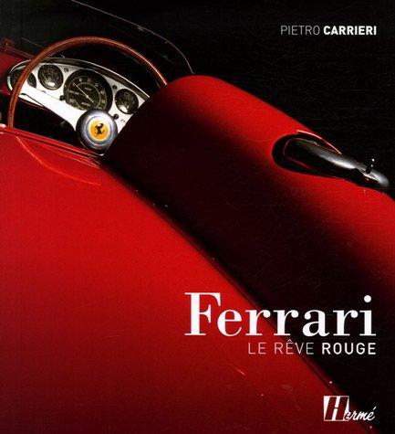 9782866654382: Ferrari, le r�ve rouge