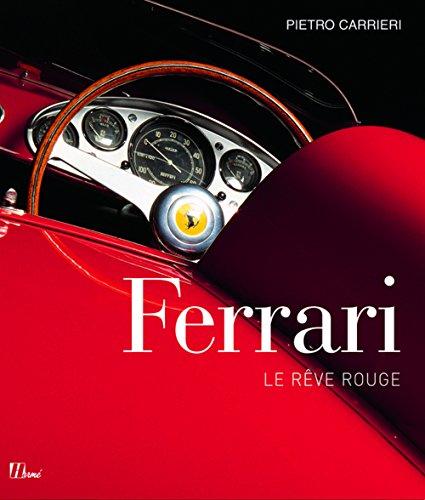 9782866654399: Ferrari, le rêve rouge
