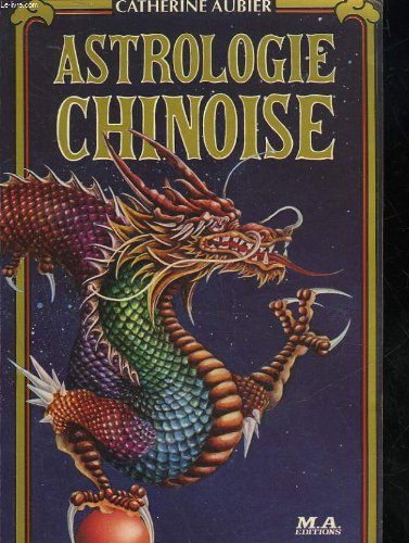 9782866760175: Astrologie chinoise (French Edition)