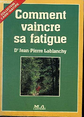 9782866761691: Comment vaincre sa fatigue