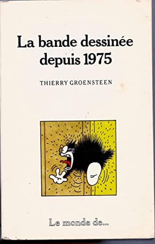 9782866761868: La Bande dessinée depuis 1975