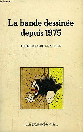9782866761868: bande dessinée depuis 1975
