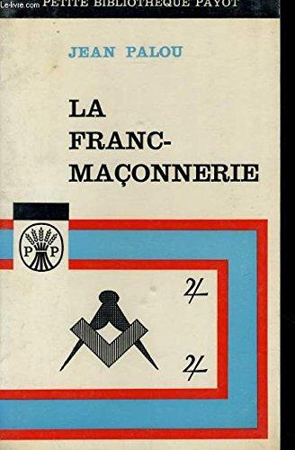 9782866762278: La franc-maçonnerie