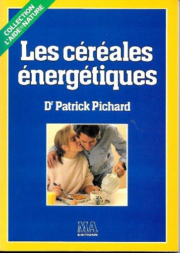 9782866763084: Les Céréales énergétiques