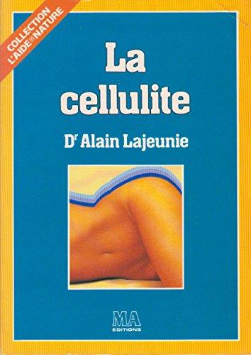 LA CELLULITE: DR ALAIN LAJEUNIE