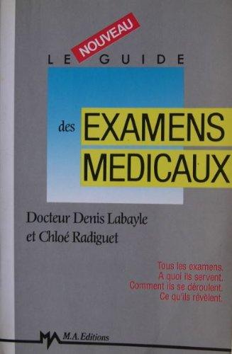 9782866765620: Le nouveau guide des examens medicaux