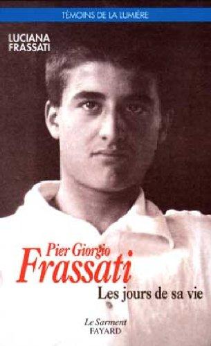 9782866790493: Pier giorgio Frassati (Témoins de la lumière)