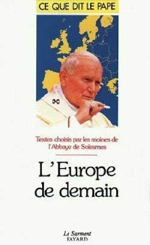 L'europe de demain (French Edition): Eglise catholique