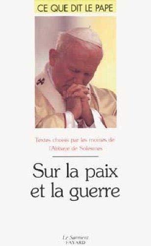 Sur la paix et la guerre: Lucien Regnault