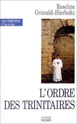 L'ordre des Trinitaires: Grimaldi-Hierholtz Roseline