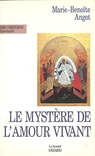 9782866791711: Le Mystère de l'Amour vivant