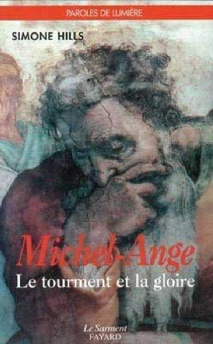 9782866792237: Michel-Ange: Le tourment et la gloire (Collection Lumière) (French Edition)