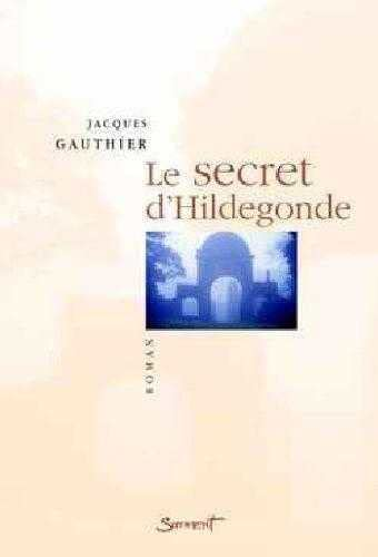 9782866793050: Le secret d'hildegonde (French Edition)