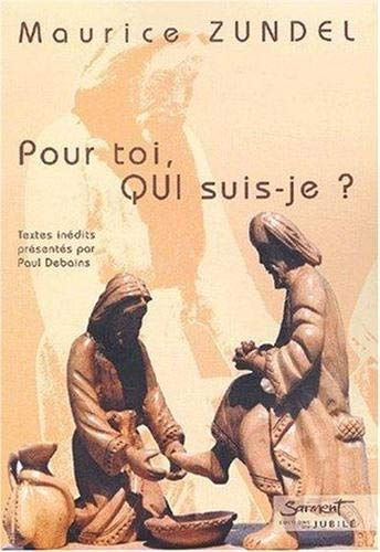 Pour toi qui suis-je ? (286679348X) by Maurice Zundel