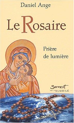 9782866793548: La Rosaire: Priere de lumiere