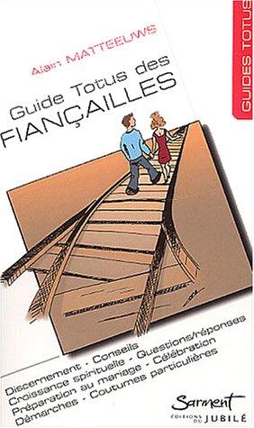 9782866793593: Le guide des fiançailles