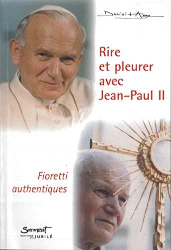9782866793869: Rire et pleurer avec Jean-Paul II