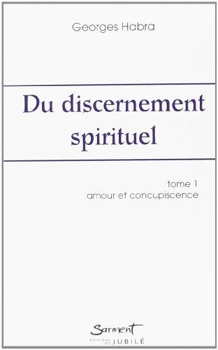 9782866794323: Du discernement spirituel (French Edition)