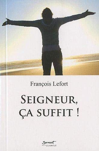 9782866795153: Seigneur, �a suffit !